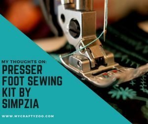 Presser Foot Sewing Kit by Simpzia