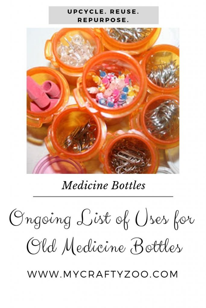 Medicine Bottle Uses: New Ways To Use Old Bottles