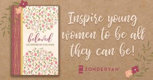Beloved: Inspire Young Women To Be All They Can Be #Beloved #Flyby
