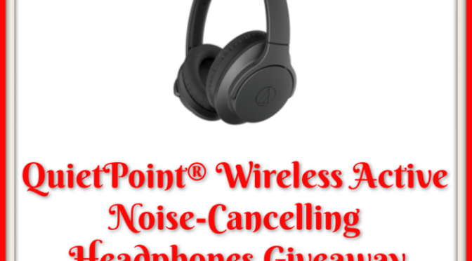 QuietPoint® Wireless Active Noise-Cancelling Headphones Giveaway!