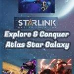 StarLink Explore. Conquer.