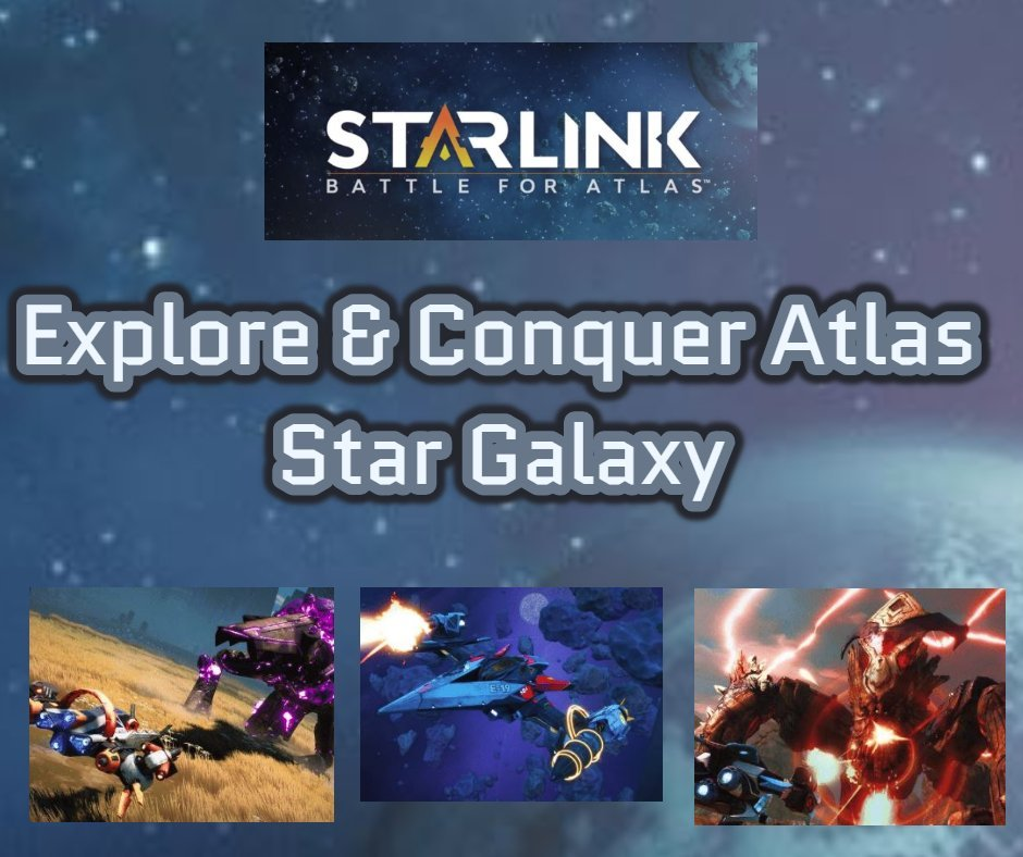 StarLink Explore & Conquer Atlas Star Galaxy #StarlinkGame #ad