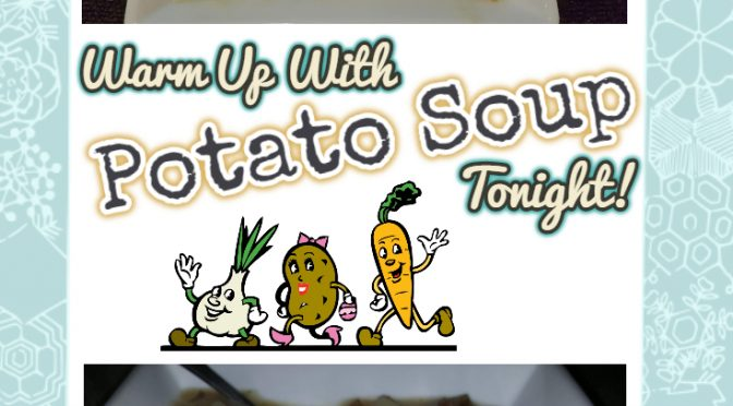 Potato Soup Dairy/Nondairy Options!