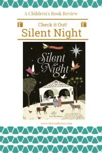 Silent Night: An Old Favorite In a New Book!