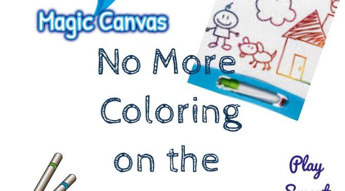 Magic Canvas & Tricks to Clean Those Walls!