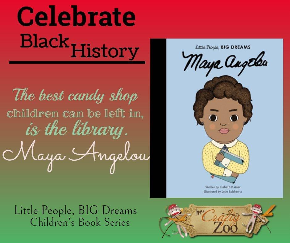 Maya Angelou: Little People, Big Dreams Series. Celebrate Black History @QuartoKnows @Crafty_Zoo