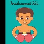 Muhammad Ali: Little People, Big Dreams Children's Book Series