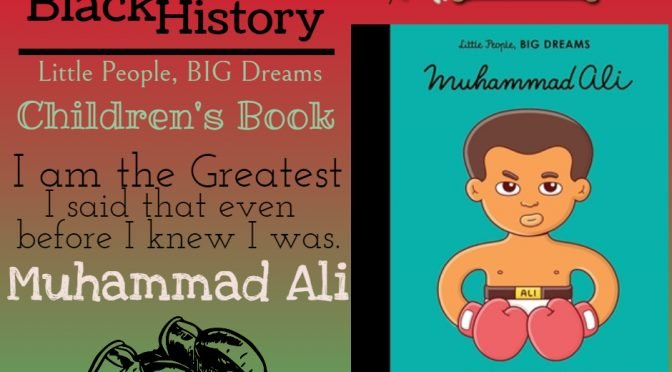 Muhammad Ali Children's Book: Little People, BIG DREAMS Series @QuartoKnows @CraftyZoo