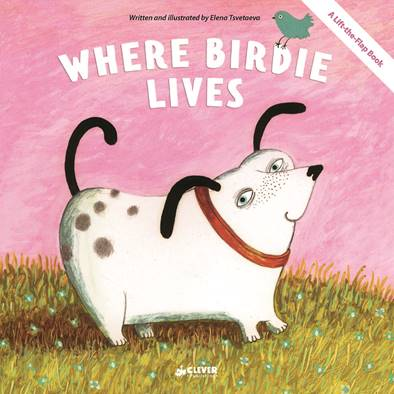 Where Birdie Lives #CleverPublishing