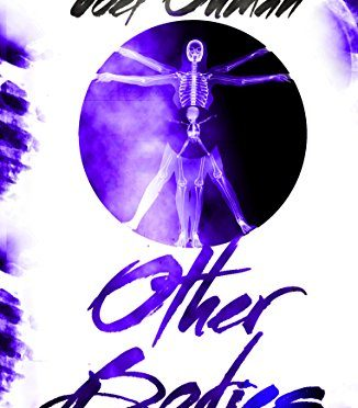 Other Bodies: Adventure, Morality, Romance. #otherbodies #FlyBy