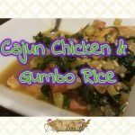 Cajun Chicken & Gumbo Rice #Recipe