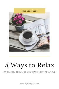 Just Add Color: 5 Ways to Relax When You Have No Time