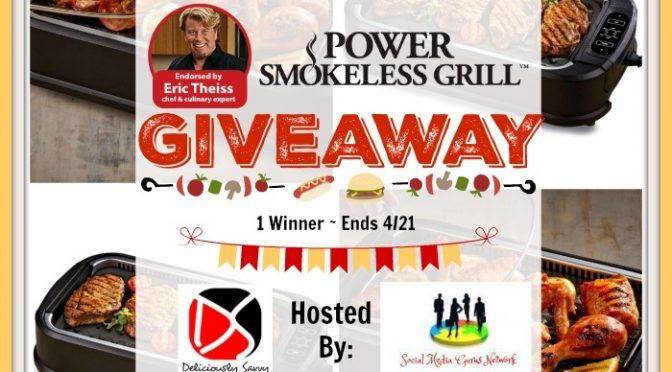 Power Smokeless Grill Giveaway! @SMGurusNetwork
