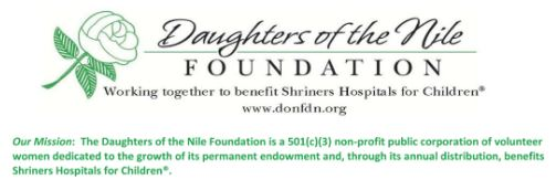 Shriners Hospitals: Daughters of the Nile. Its What we Do.