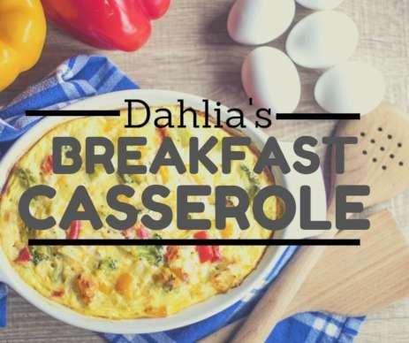 Dahlia's Breakfast Casserole