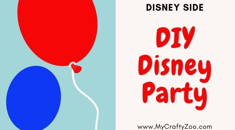 Disney Side DIY Disney @Home Celebration Party