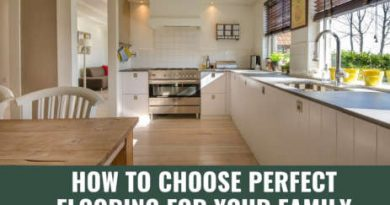 How to Choose the Perfect Flooring for Your Family