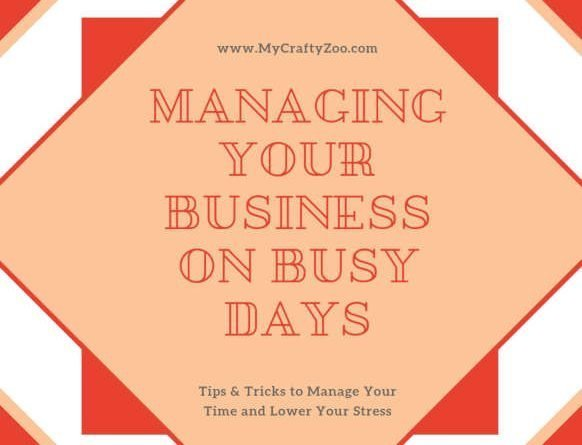 Managing Your Business During Busy Times