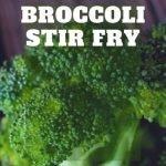 Chicken Broccoli Stir Fry: Super Easy Yummy