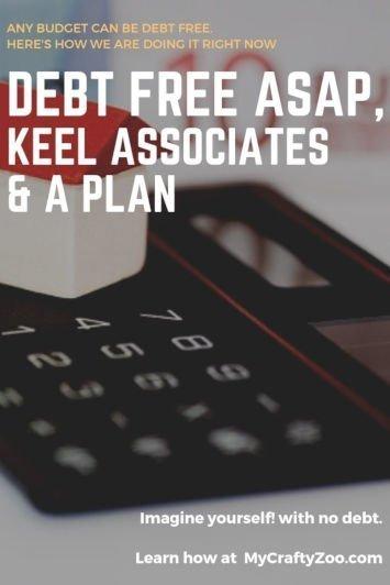 Debt Free ASAP, Keel Associates, & A Plan
