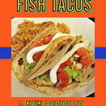 Fish Tacos Super Healthy Spin for Your Favorite Taco Night @Crafty_Zoo