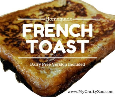 French Toast Recipe: DF Version Included
