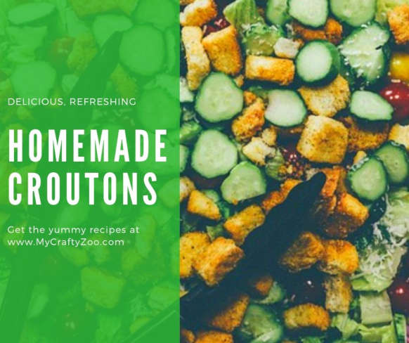 How to Make Delectable Croutons