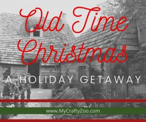 Old Time Christmas Getaway