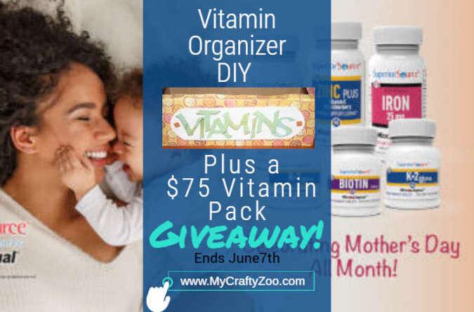 Vitamin Organizer DIY + $75 Vitamin Pack Giveaway