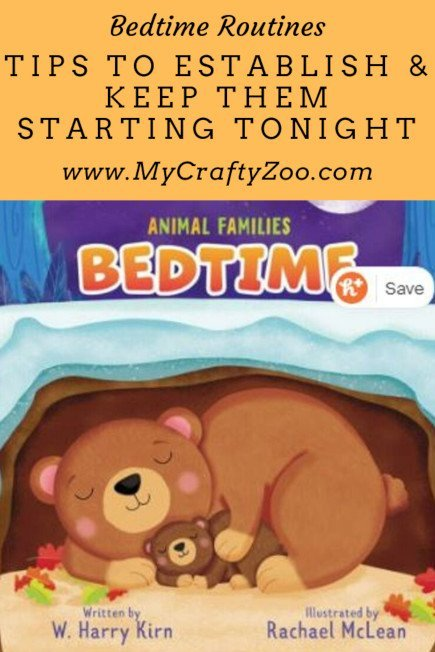 Bedtime Routines: Tips To Establish & Keep Them Starting Tonight