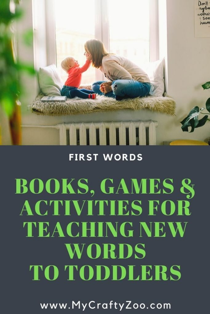 First Words: Books, Games & Activities For Teaching Word Fun