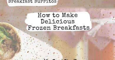 Breakfast Burritos How To Make Delicious Frozen Breakfasts