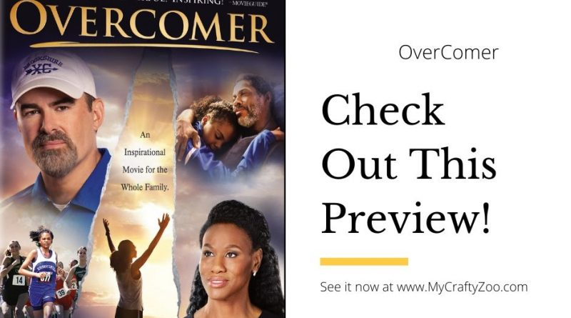 Overcomer: Check out this preview!