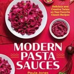 Modern Pasta Sauces Recipes