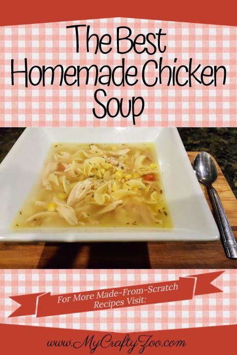 Best Homemade Chicken #Soup #Recipe