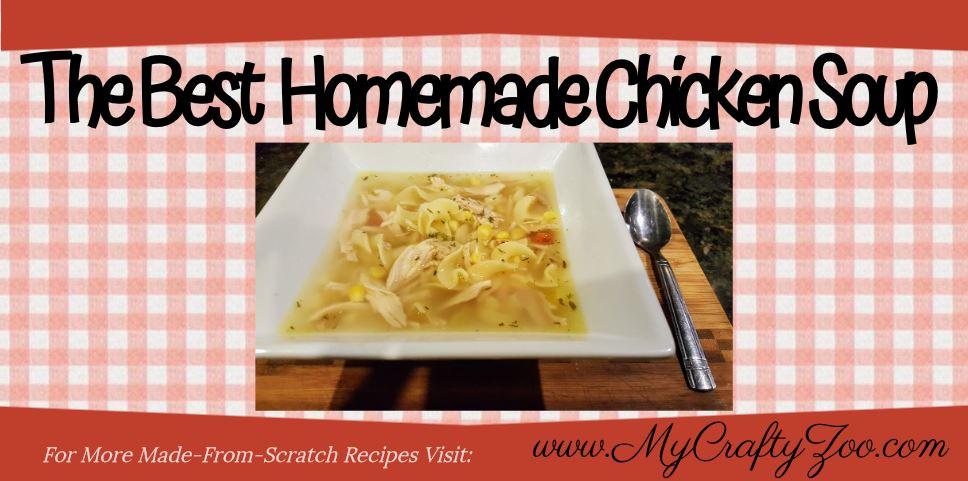 Best Homemade Chicken Soup #Recipe
