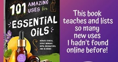 101 Amazing Uses: Essential Oils