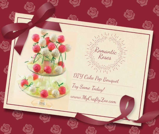 Romantic Roses: How to make Picturesque Cake Pop Bouquets