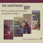Car Maintenance DIY: Tips to Keep Your Car Running