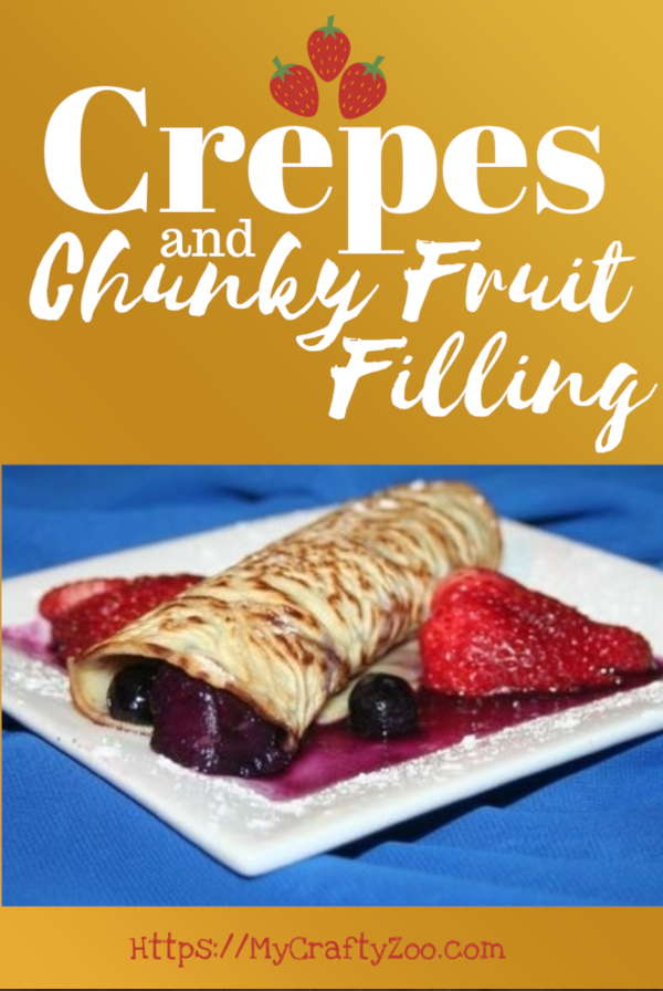 Crepes & Chunky Fruit Filling Recipe