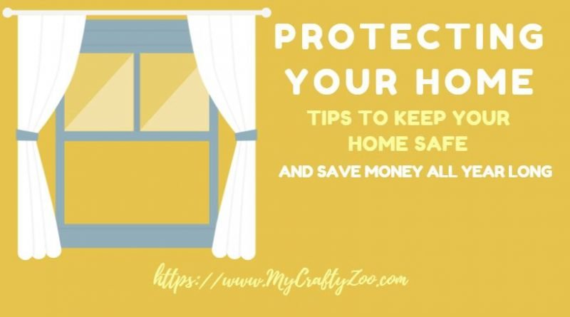 Protecting Your Home & Saving Money