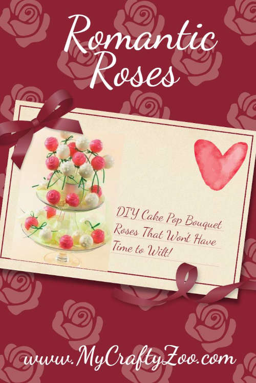 Romantic Roses: How to make Picturesque Cake Pop Bouquets @Crafty_Zoo