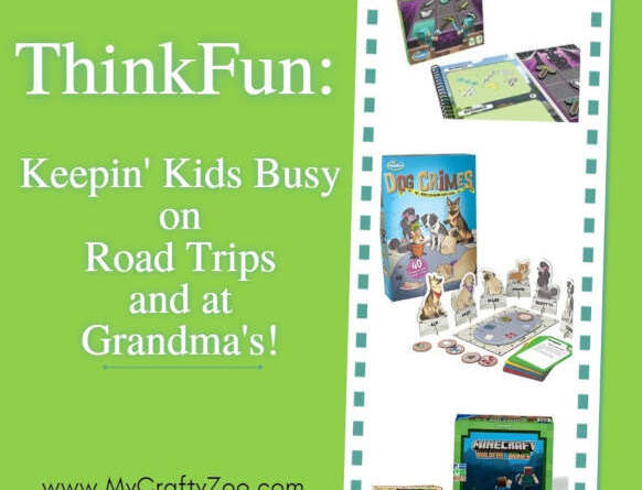 Thinkfun: Keepin' Kids Busy on Road Trips and at Grandma's