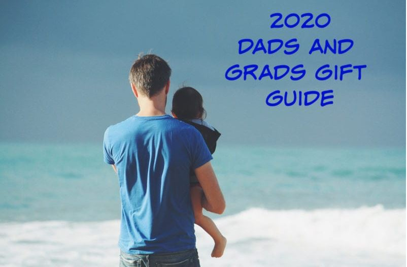 2020 Dads & Grads Gift Guide
