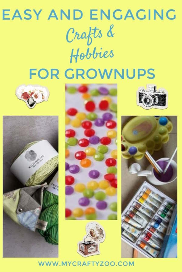 Easy and Engaging Crafts and Hobbies for Grown-ups @Crafty_Zoo