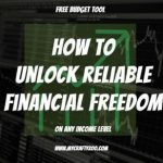 Free Budget Tool: How to Unlock Reliable Financial Freedom