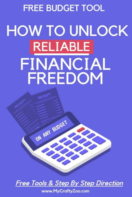 #Free Budget Tool: How to Unlock Reliable Financial Freedom @Crafty_Zoo