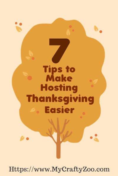 7 Tips To Make Hosting Thanksgiving Easier