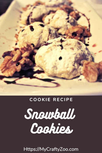 Snowball Cookies: Yummy & Delicious Treat!