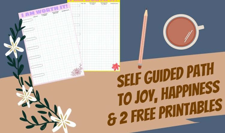 Path to Joy, How to Be Happy & a Free Printable